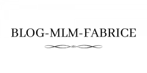 Blog-MLM-FABRICE